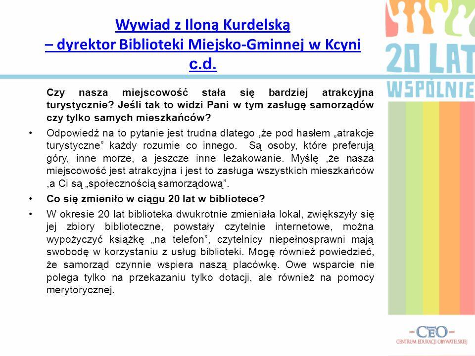 Wywiad z Iloną Kurdelską – dyrektor Biblioteki Miejsko-Gminnej w Kcyni c.d.
