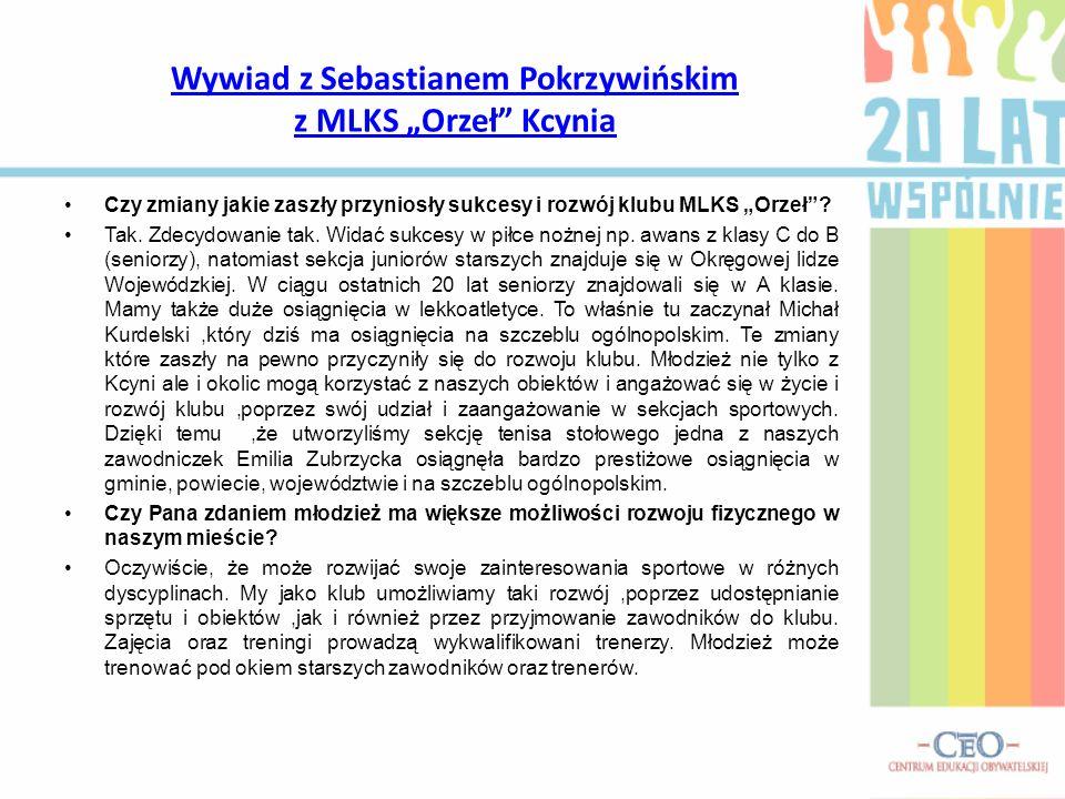 """Wywiad z Sebastianem Pokrzywińskim z MLKS """"Orzeł Kcynia"""