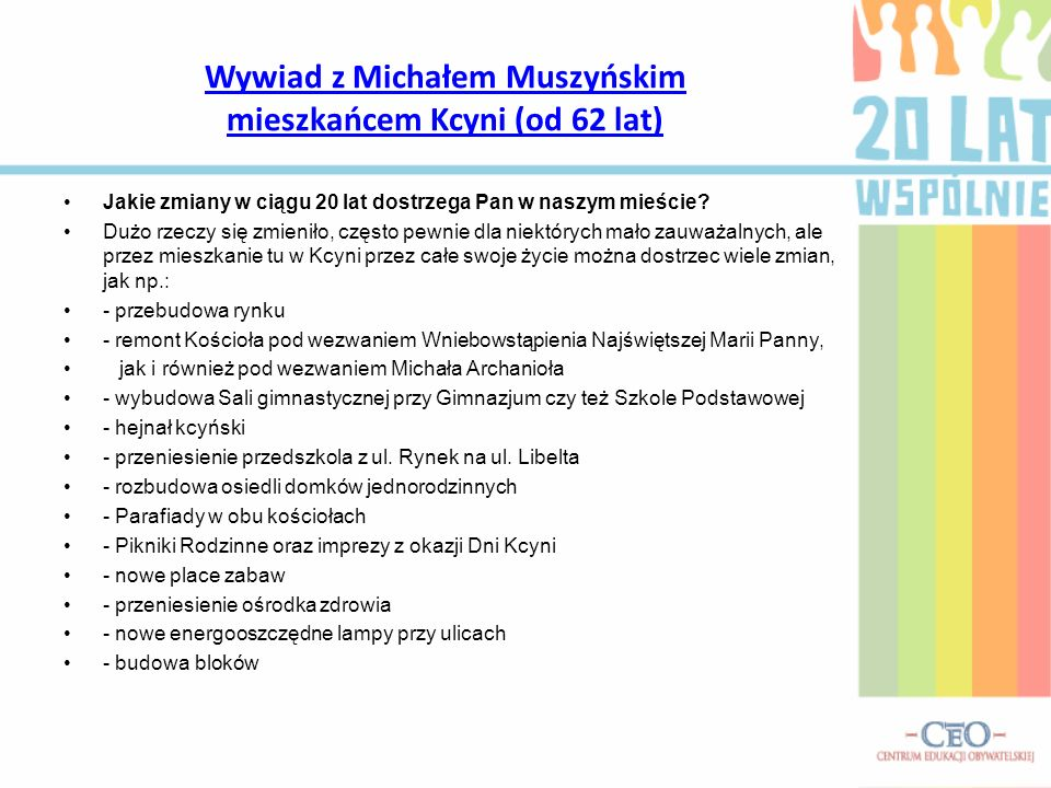 Wywiad z Michałem Muszyńskim mieszkańcem Kcyni (od 62 lat)