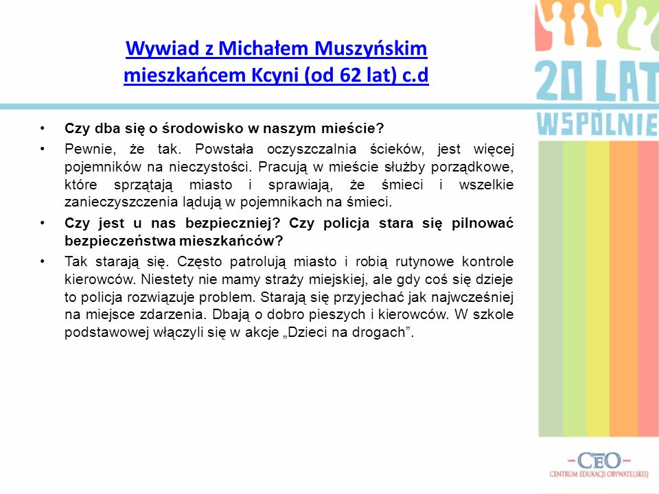 Wywiad z Michałem Muszyńskim mieszkańcem Kcyni (od 62 lat) c.d
