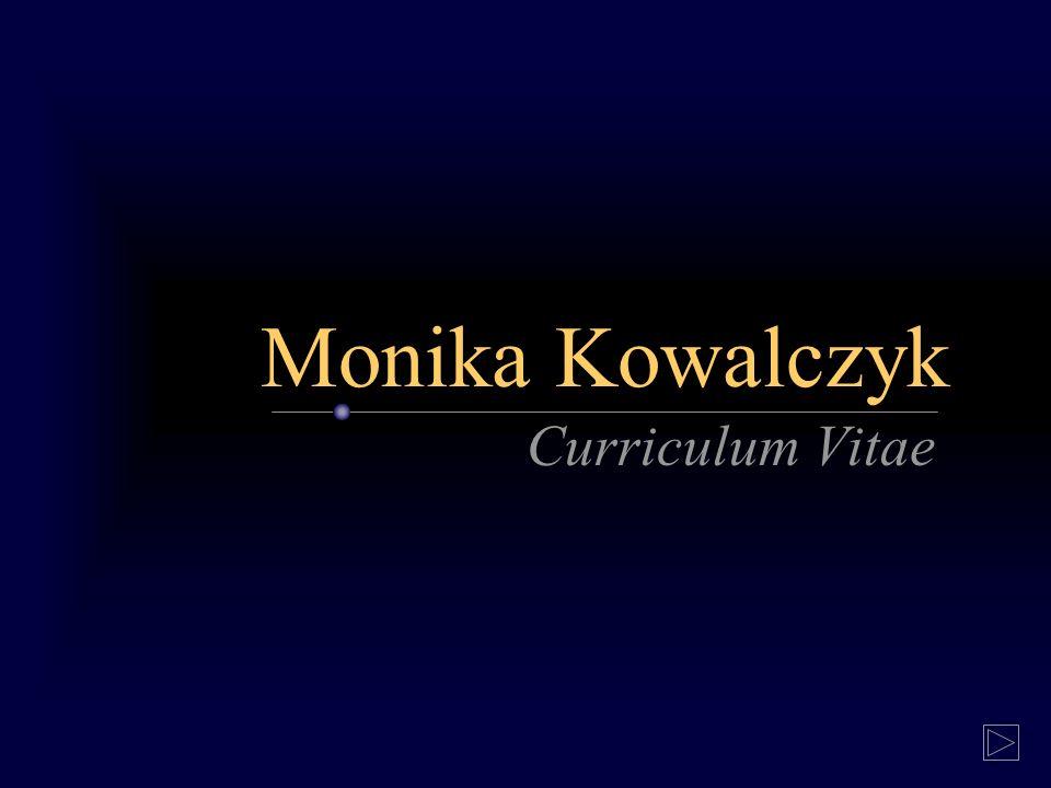 Monika Kowalczyk Curriculum Vitae