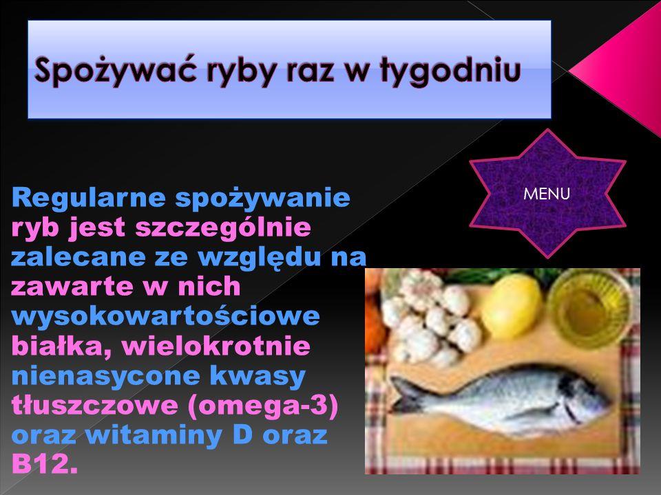 Spożywać ryby raz w tygodniu