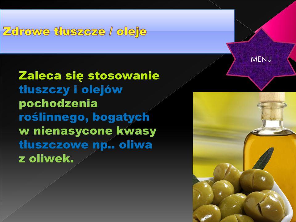 Zdrowe tłuszcze / oleje