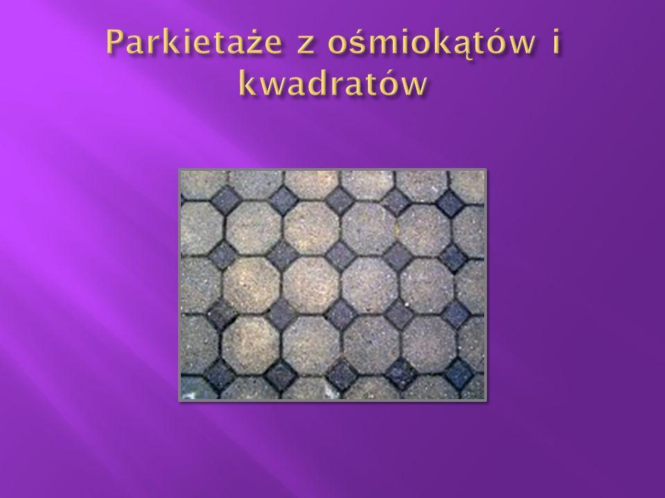 Parkietaże z ośmiokątów i kwadratów