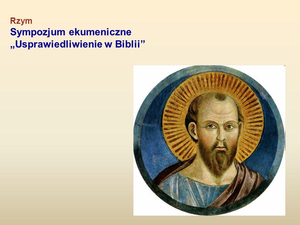 """Sympozjum ekumeniczne """"Usprawiedliwienie w Biblii"""