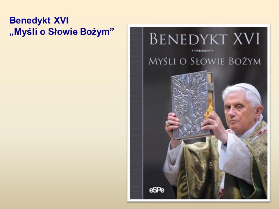"""Benedykt XVI """"Myśli o Słowie Bożym"""