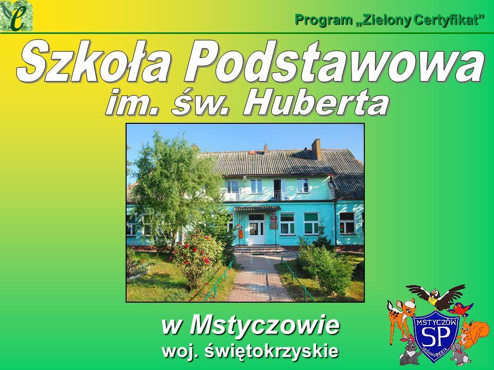 Szkoła Podstawowa w Mstyczowie woj. świętokrzyskie im. św. Huberta