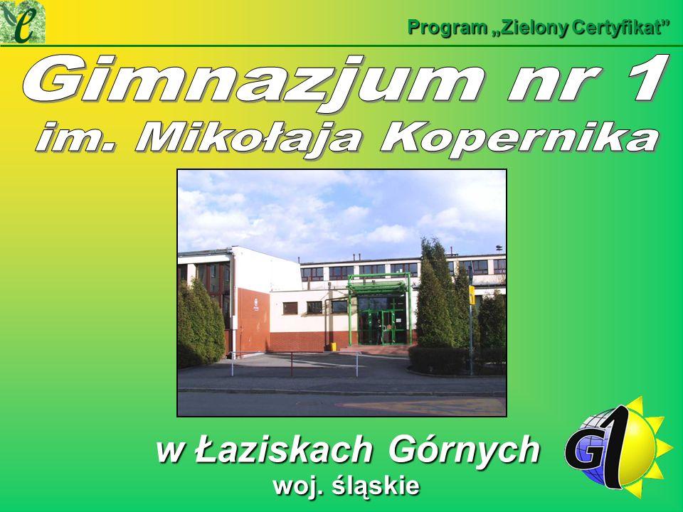 Gimnazjum nr 1 w Łaziskach Górnych woj. śląskie im. Mikołaja Kopernika