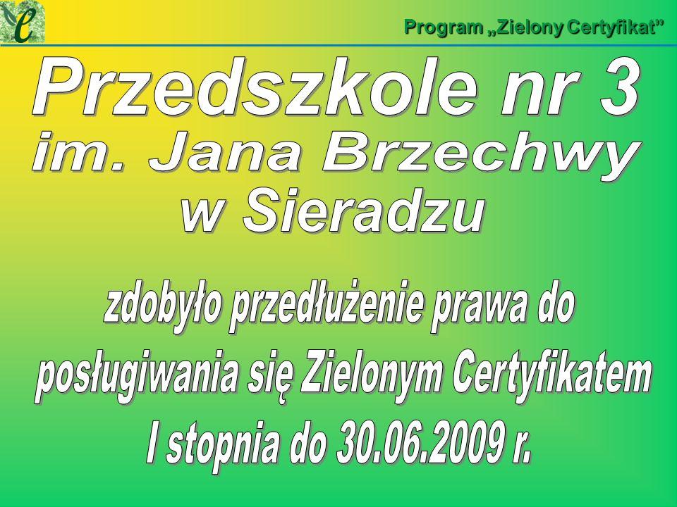 zdobyło przedłużenie prawa do posługiwania się Zielonym Certyfikatem