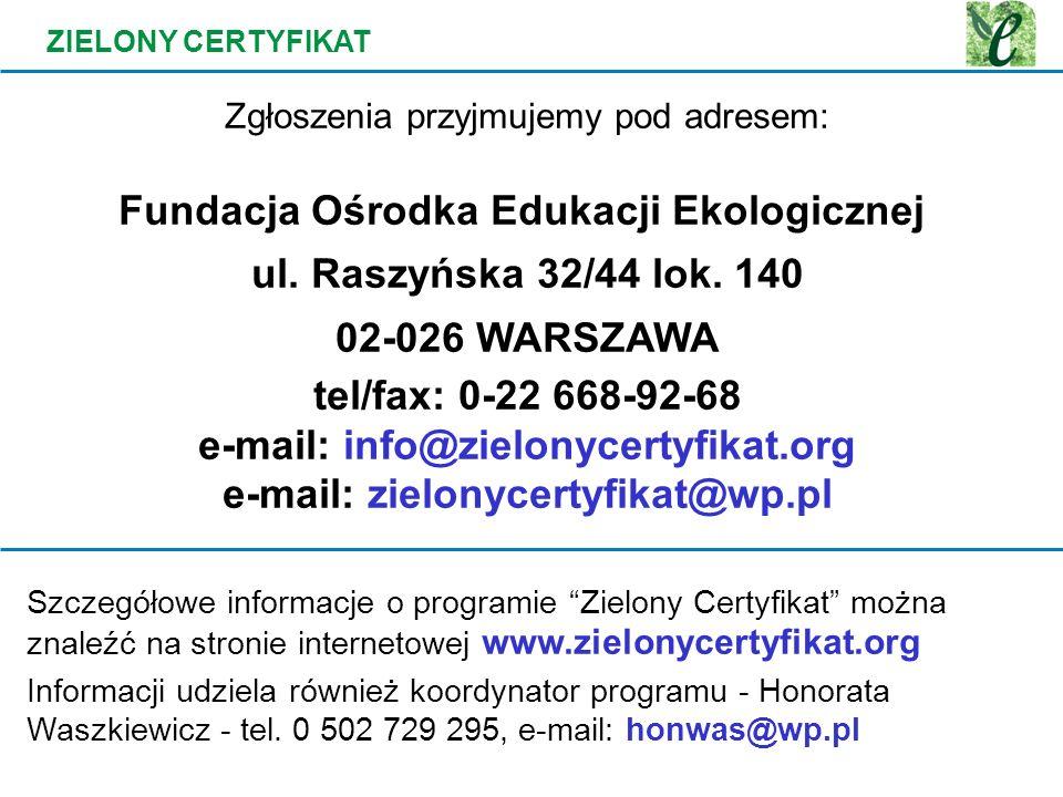 Fundacja Ośrodka Edukacji Ekologicznej ul. Raszyńska 32/44 lok. 140