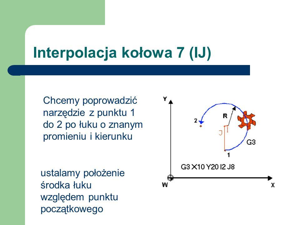 Interpolacja kołowa 7 (IJ)