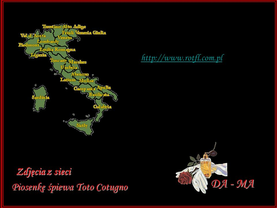 DA - MA Zdjęcia z sieci Piosenkę śpiewa Toto Cotugno