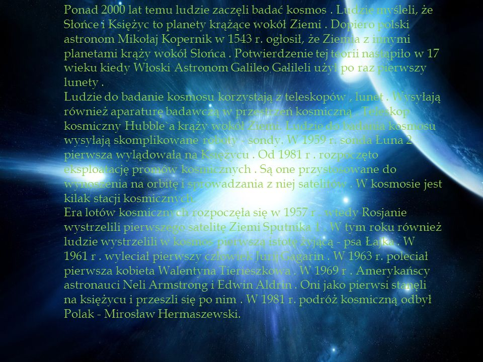 Ponad 2000 lat temu ludzie zaczęli badać kosmos