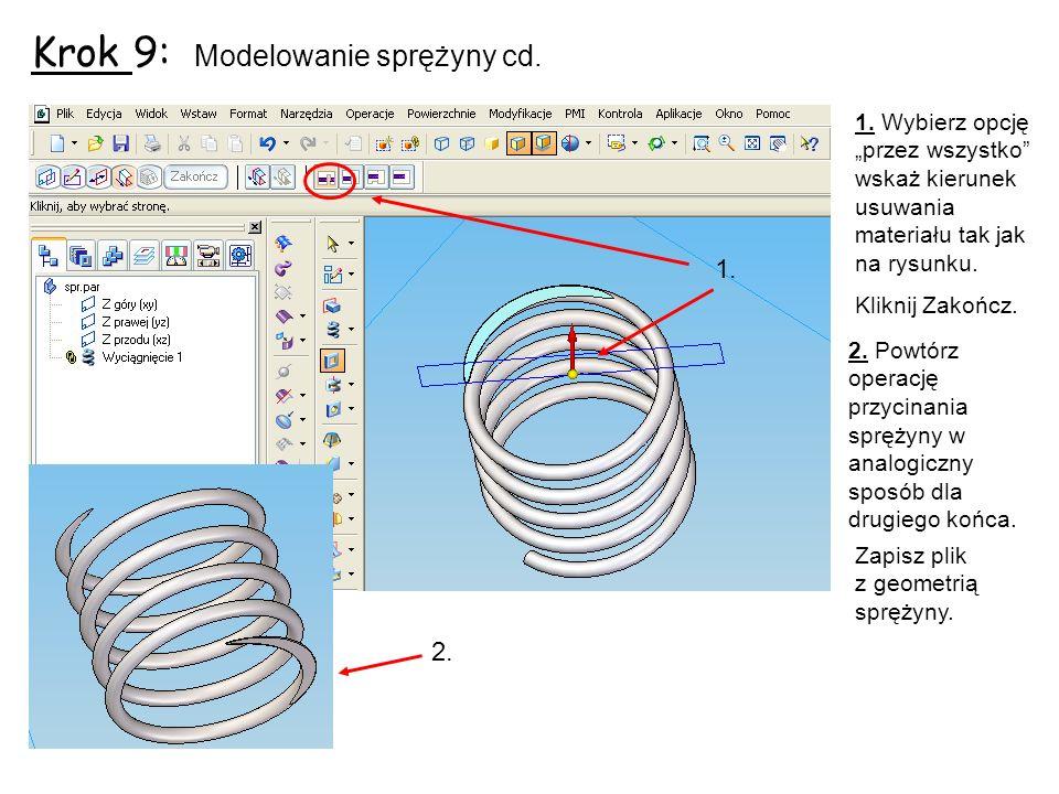 Krok 9: Modelowanie sprężyny cd.
