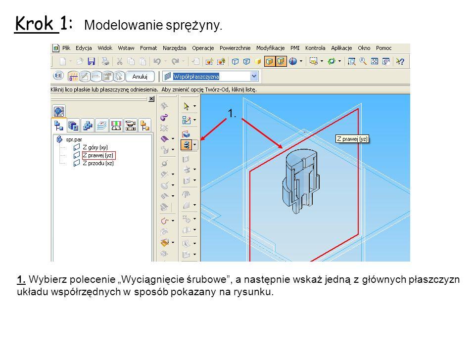 Krok 1: Modelowanie sprężyny.