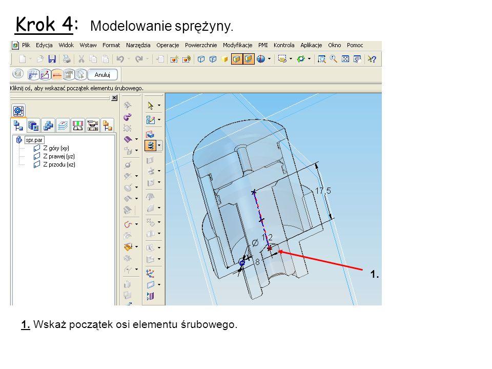 Krok 4: Modelowanie sprężyny.