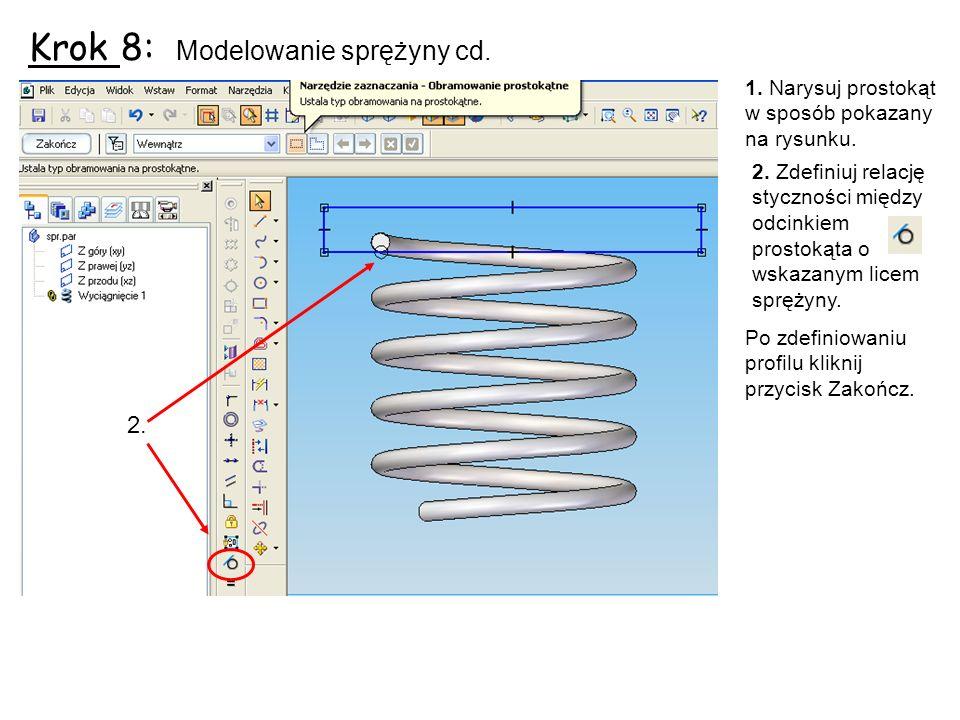 Krok 8: Modelowanie sprężyny cd.