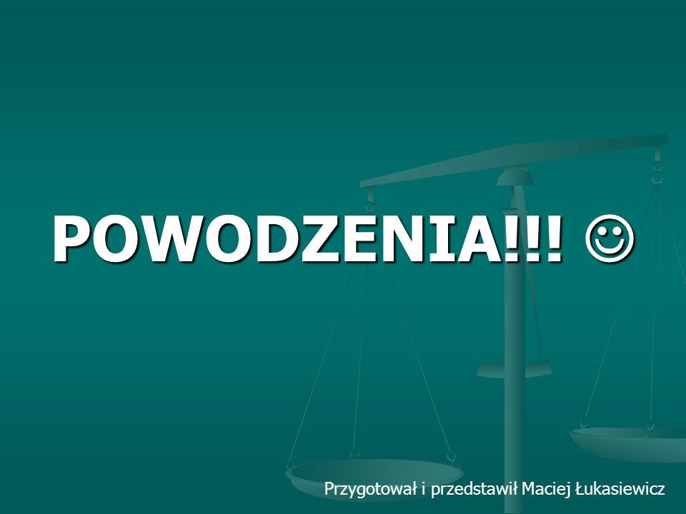 Przygotował i przedstawił Maciej Łukasiewicz