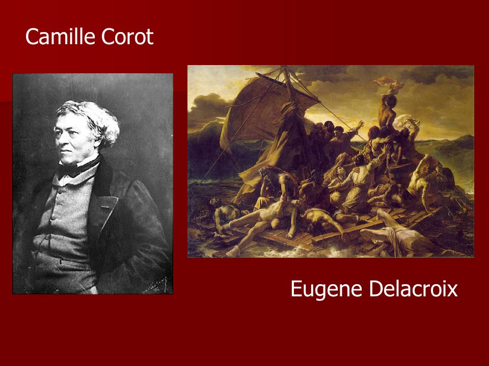 Camille Corot Eugene Delacroix