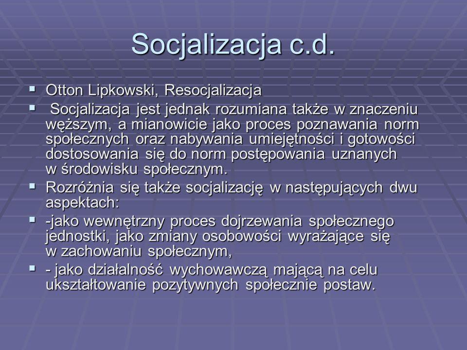 Socjalizacja c.d. Otton Lipkowski, Resocjalizacja