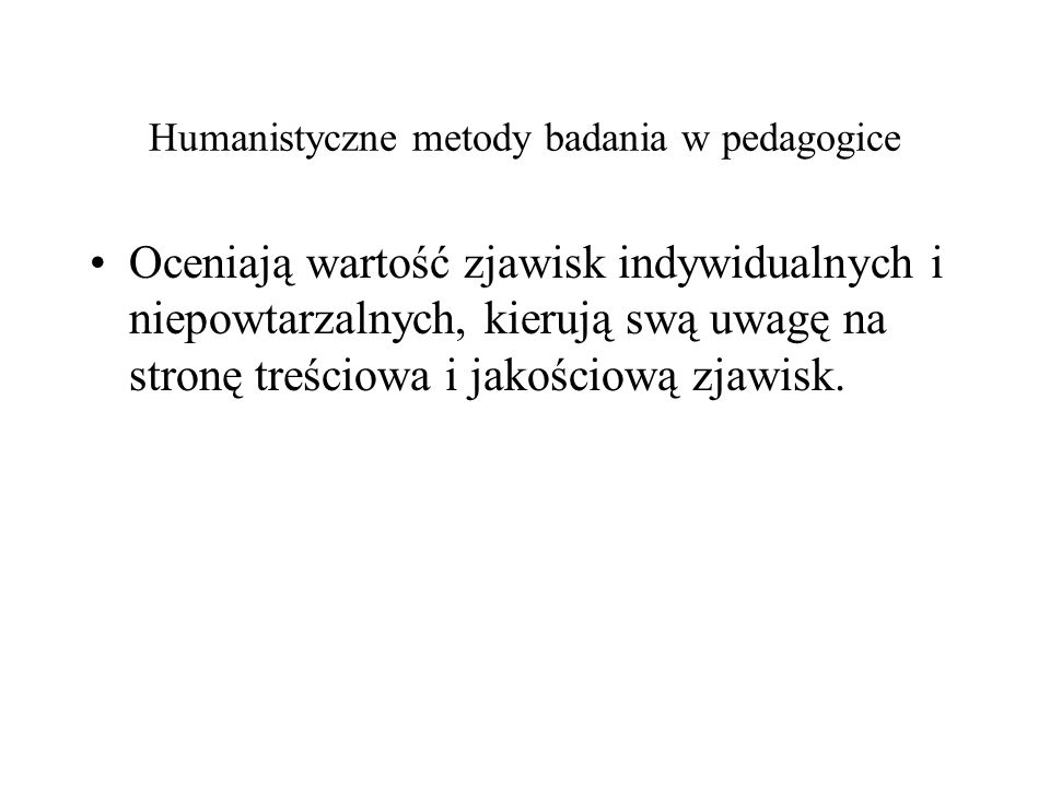 Humanistyczne metody badania w pedagogice