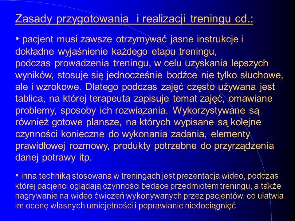 Zasady przygotowania i realizacji treningu cd.: