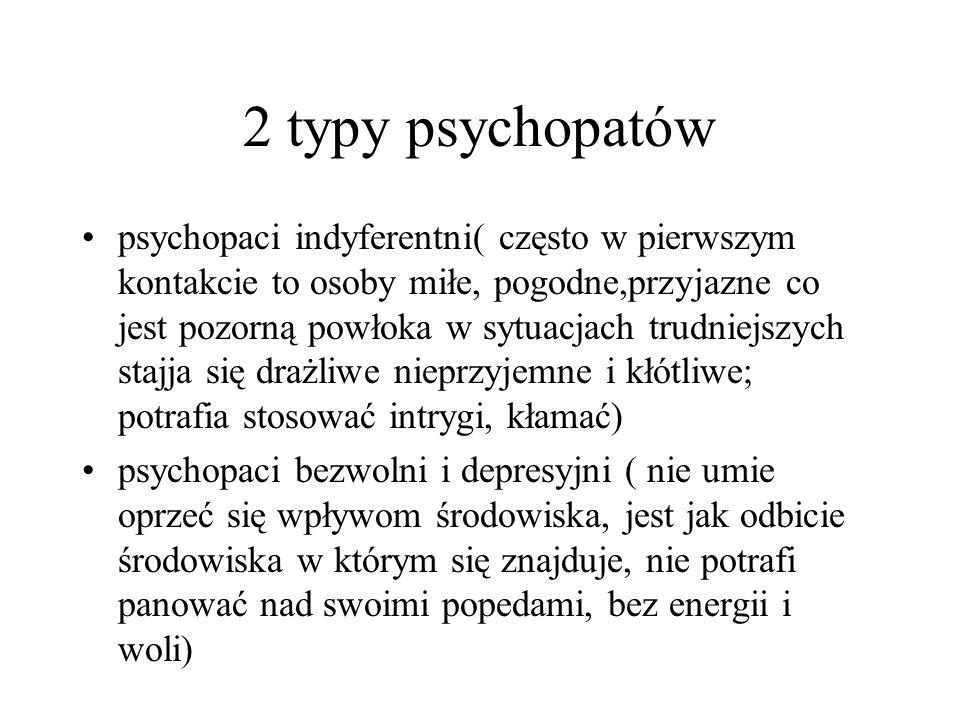2 typy psychopatów