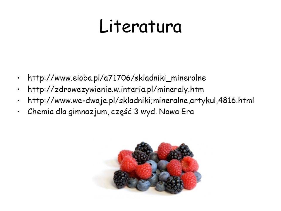 Literatura http://www.eioba.pl/a71706/skladniki_mineralne