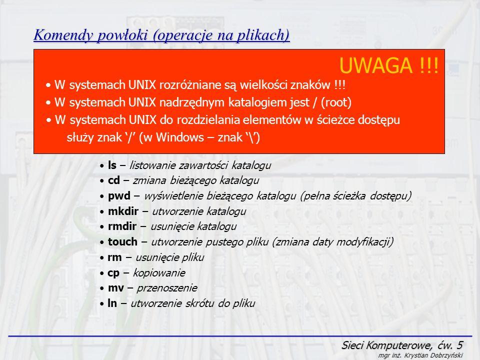 UWAGA !!! Komendy powłoki (operacje na plikach)