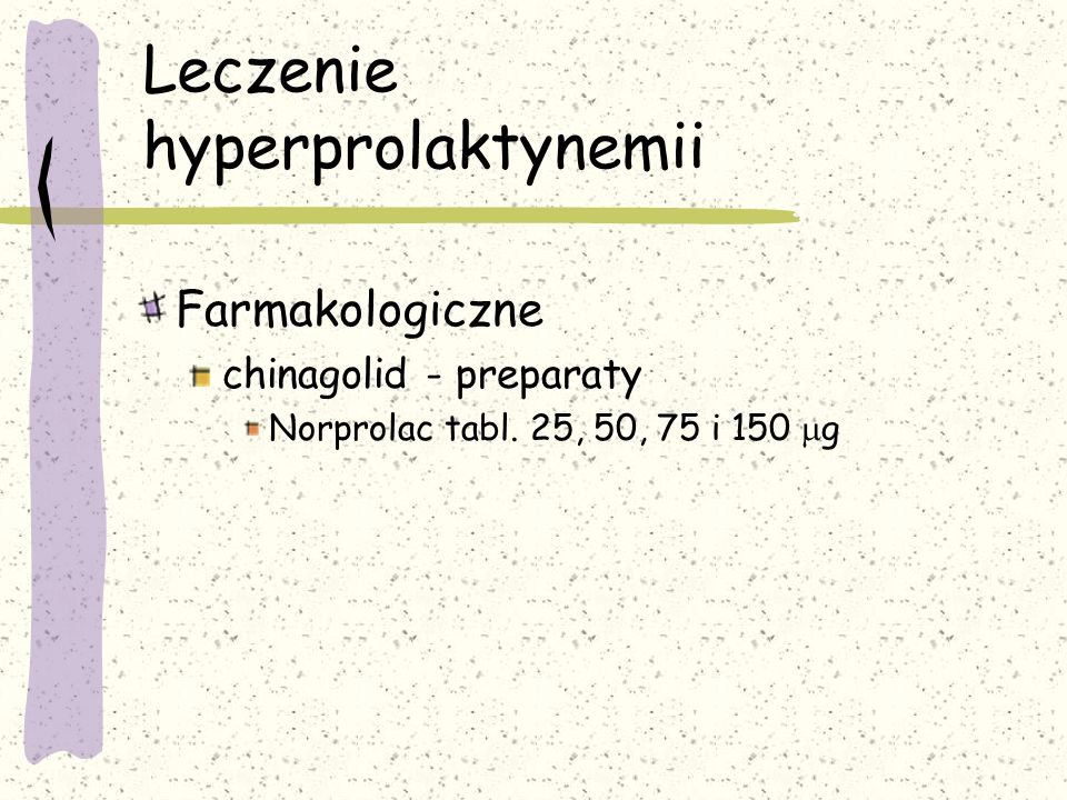 Leczenie hyperprolaktynemii