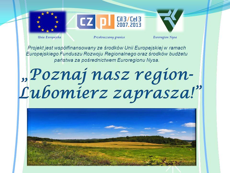 Unia Europejska Przekraczamy granice Euroregion Nysa