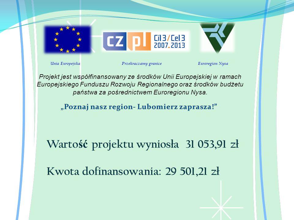 Wartość projektu wyniosła 31 053,91 zł