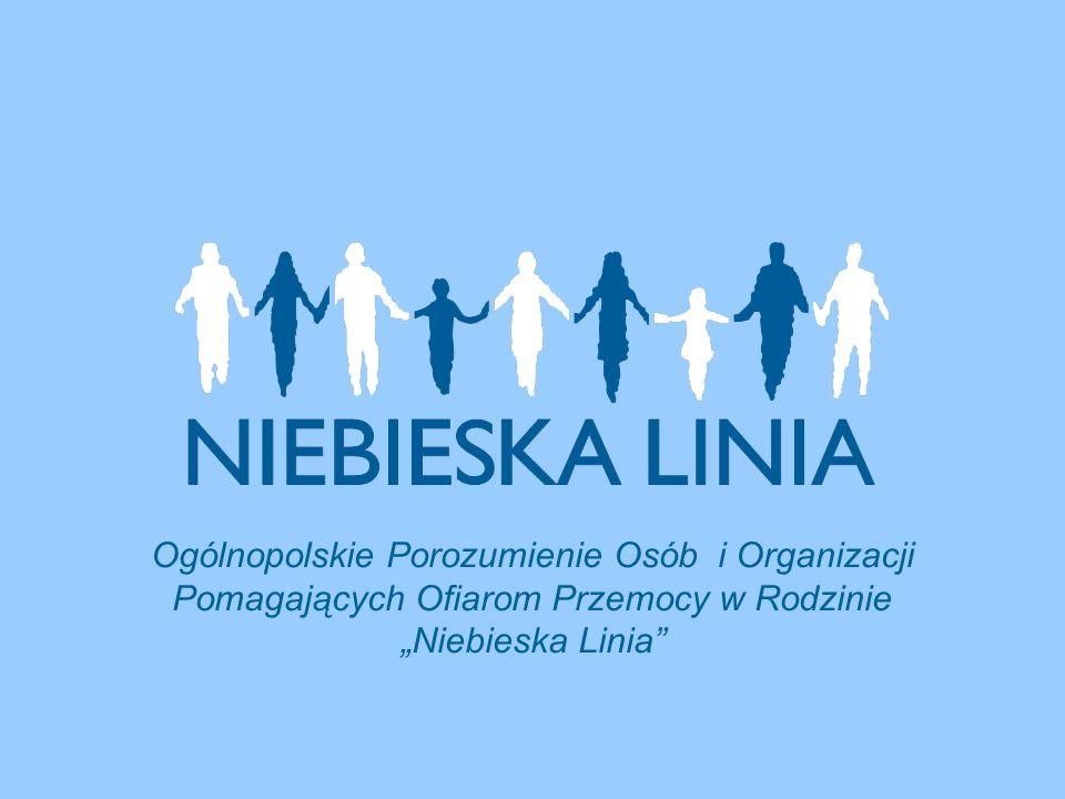 """Ogólnopolskie Porozumienie Osób i Organizacji Pomagających Ofiarom Przemocy w Rodzinie """"Niebieska Linia"""