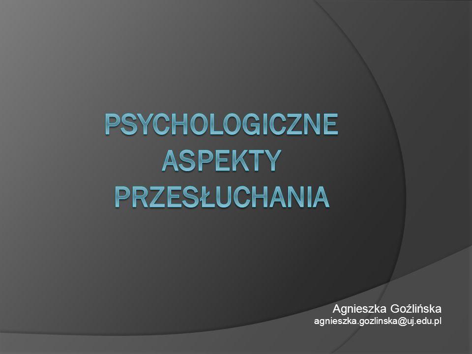 Psychologiczne aspekty przesłuchania