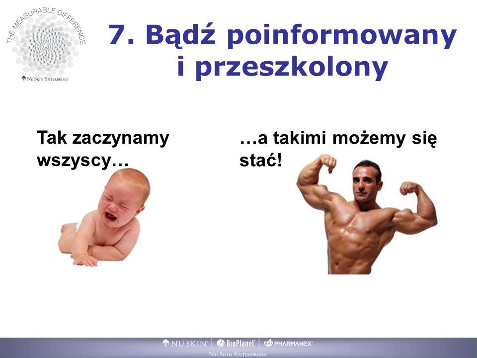 7. Bądź poinformowany i przeszkolony