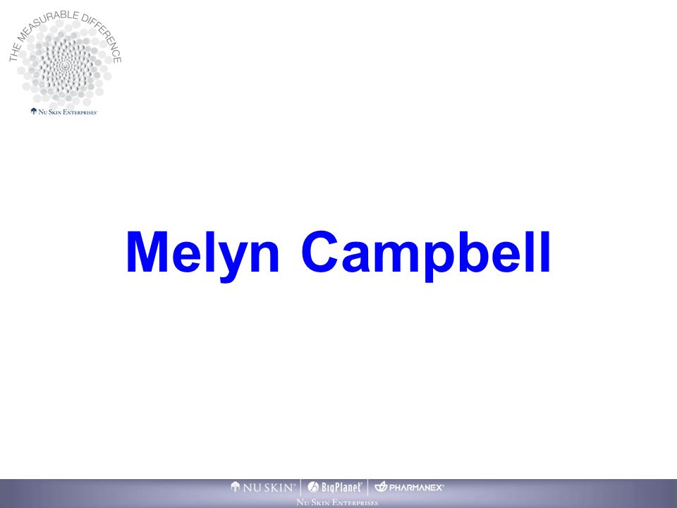 Melyn Campbell Thank you for inviting me to be here.