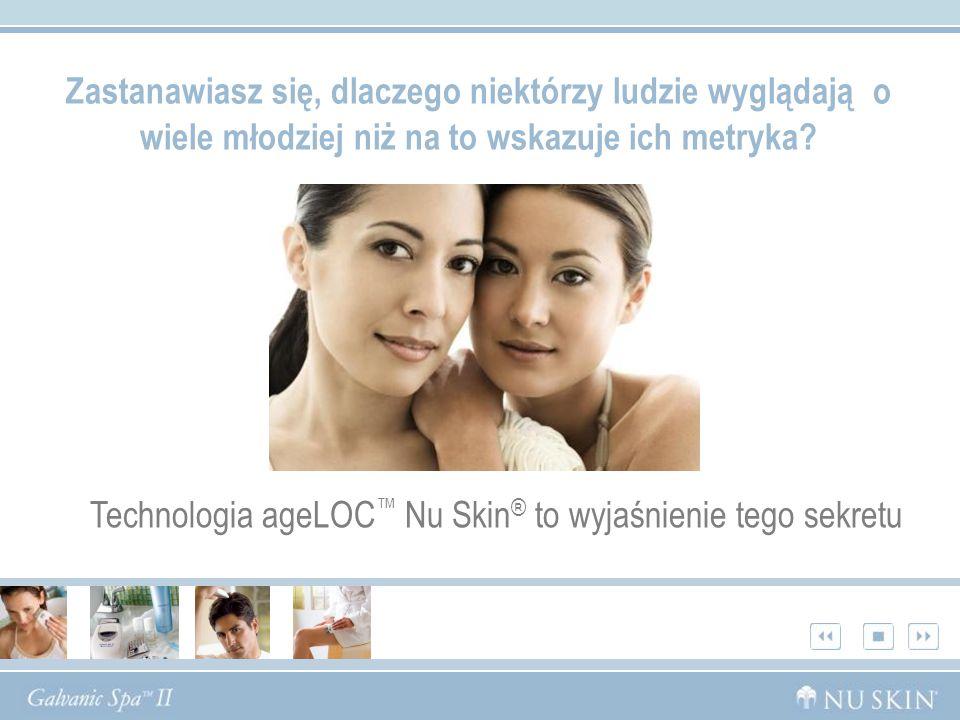 Technologia ageLOC™ Nu Skin® to wyjaśnienie tego sekretu