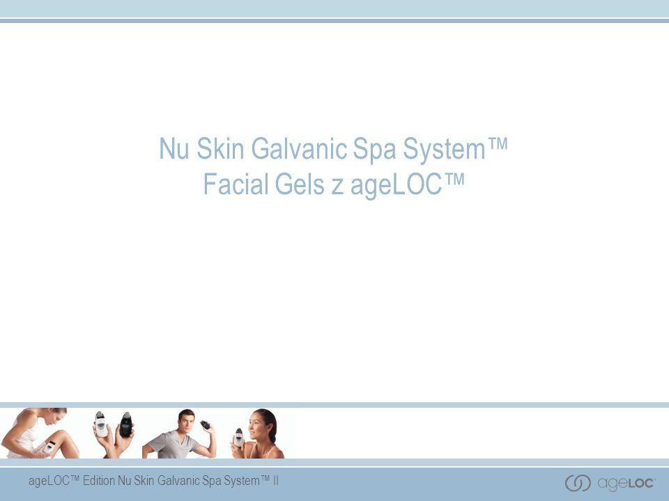 Nu Skin Galvanic Spa System™ Facial Gels z ageLOC™