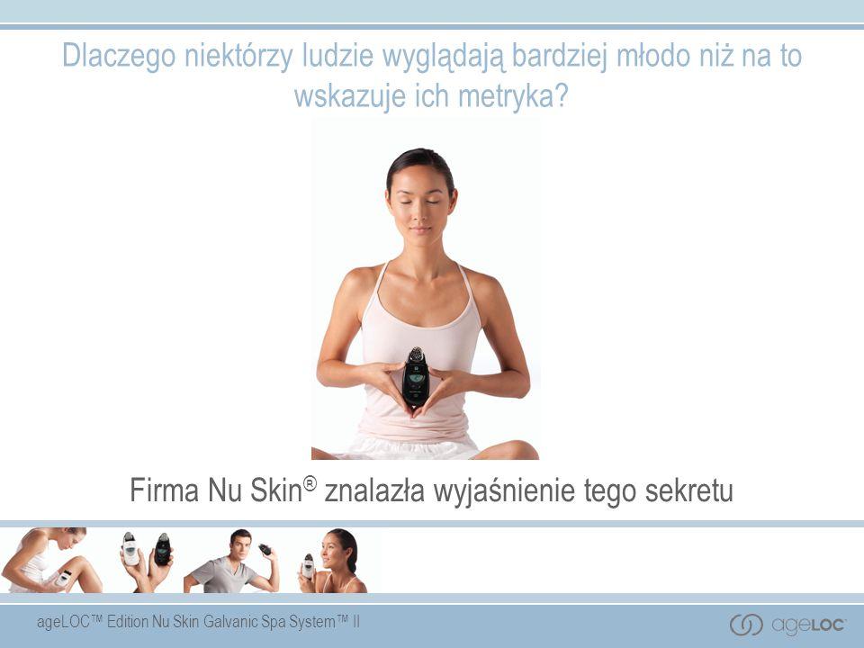 Firma Nu Skin® znalazła wyjaśnienie tego sekretu
