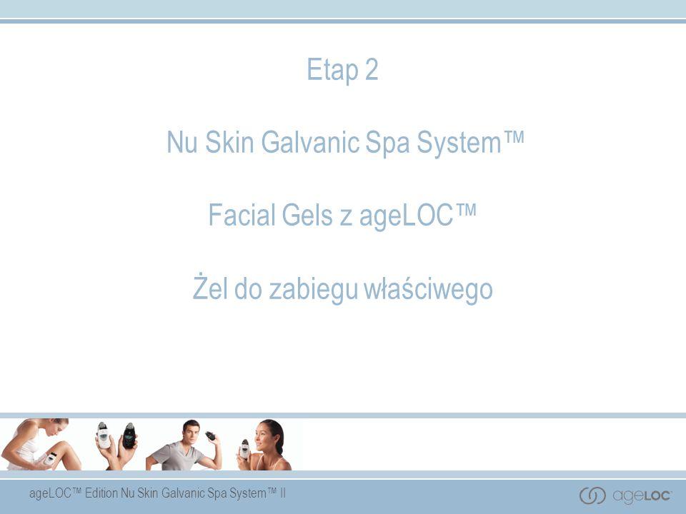 Etap 2 Nu Skin Galvanic Spa System™