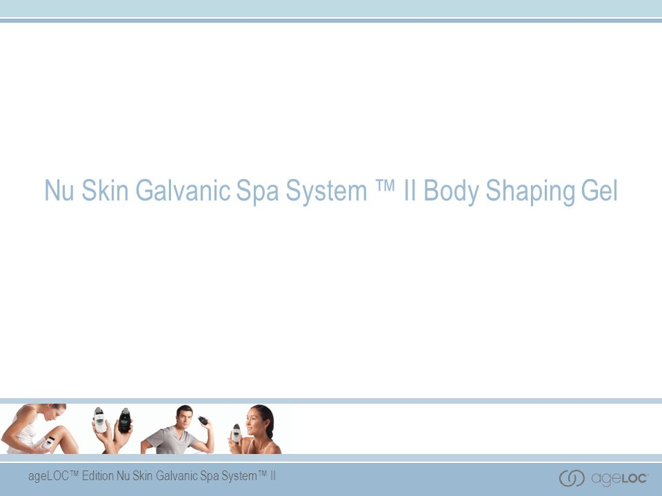 Nu Skin Galvanic Spa System ™ II Body Shaping Gel