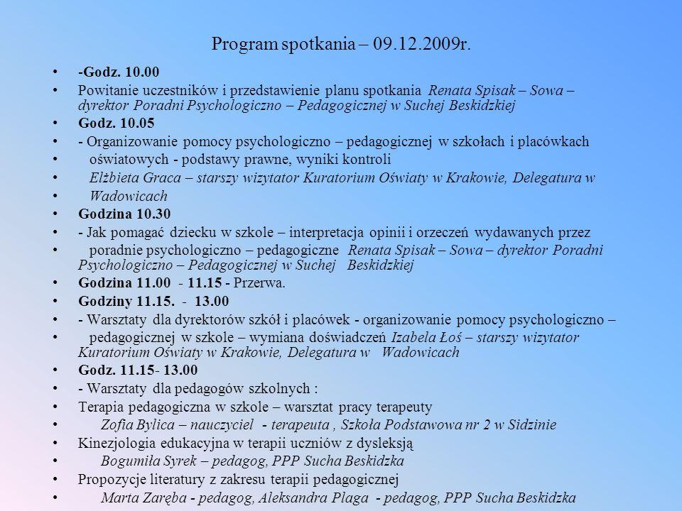 Program spotkania – 09.12.2009r. -Godz. 10.00