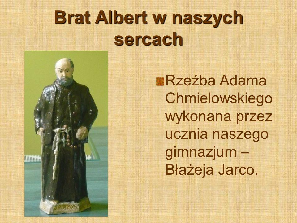 Brat Albert w naszych sercach