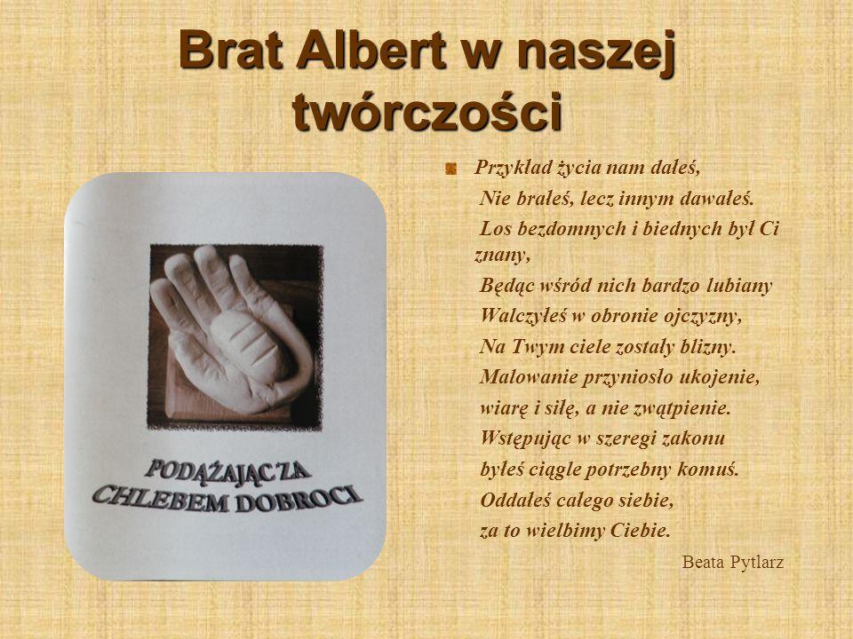 Brat Albert w naszej twórczości