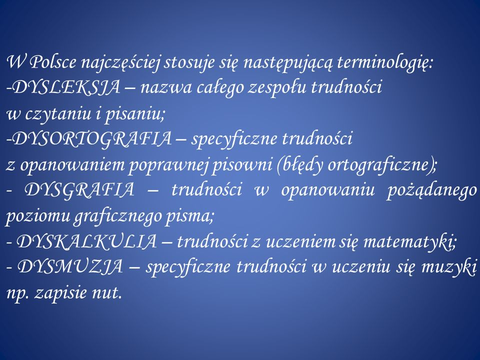 W Polsce najczęściej stosuje się następującą terminologię:
