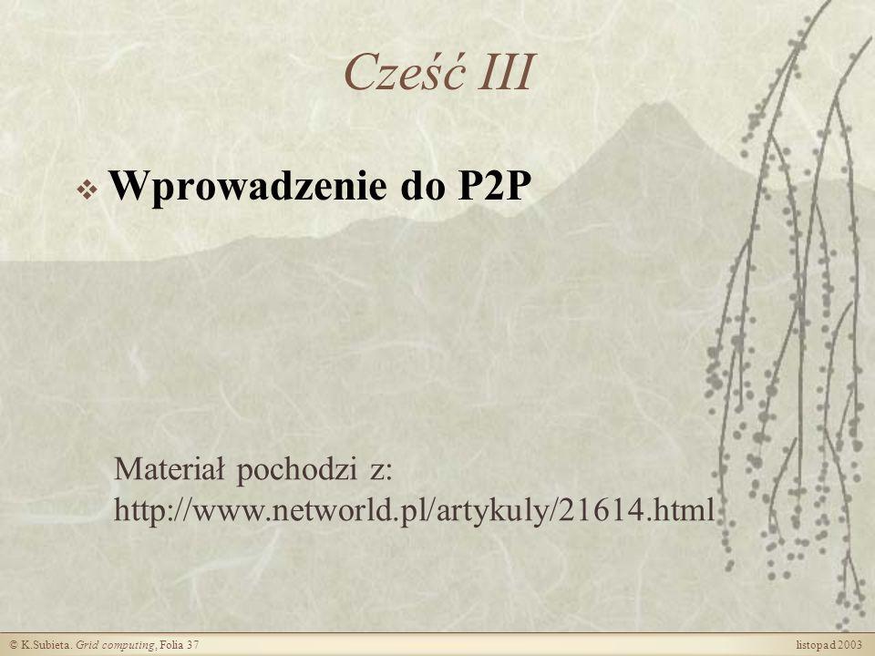 Cześć III Wprowadzenie do P2P Materiał pochodzi z: