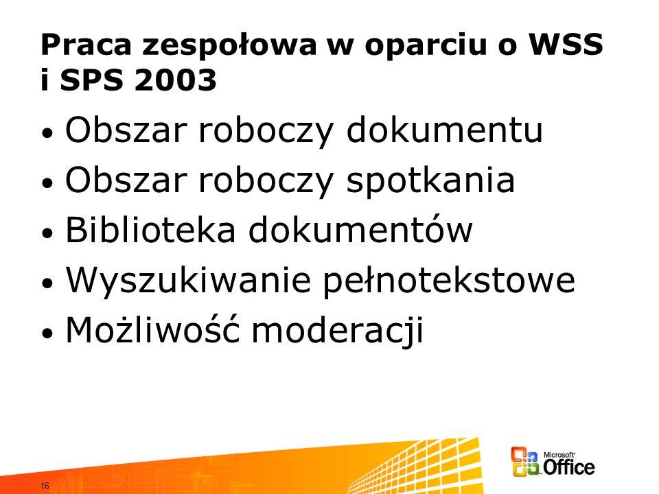 Praca zespołowa w oparciu o WSS i SPS 2003