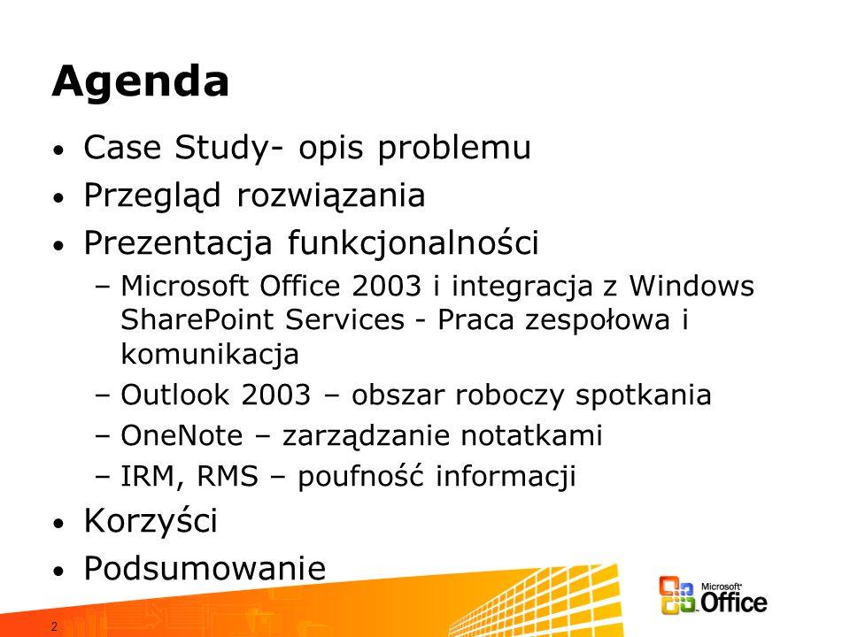 Agenda Case Study- opis problemu Przegląd rozwiązania