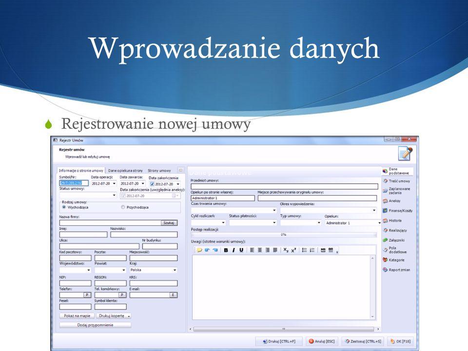 Wprowadzanie danych Rejestrowanie nowej umowy