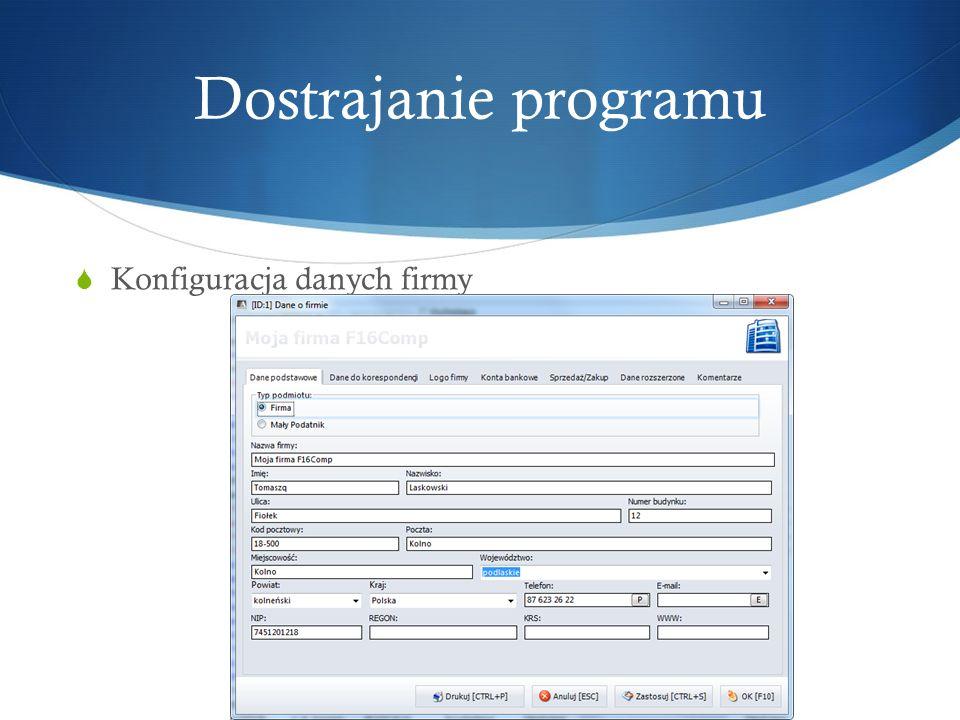 Dostrajanie programu Konfiguracja danych firmy